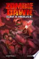 Zombie Dawn Safe House