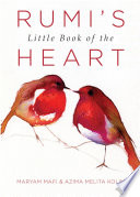 Rumi s Little Book of the Heart