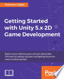 Getting Started With Unity 5 X 2d Game Development