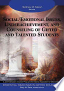 Social Emotional Issues Underachievement And Counseling Of Gifted And Talented Students