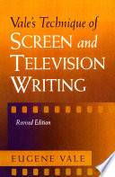 Vale s Technique of Screen and Television Writing