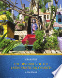The Histories of the Latin American Church