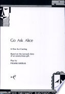 Go Ask Alice   One Act