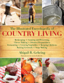 The Illustrated Encyclopedia of Country Living Book