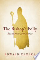 The Bishop s Folly