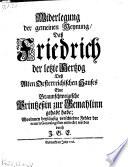 Widerlegung der gemeinen Meynung  da   Friedrich der letzte Hertzog des alten Oesterreichischen Hauses eine Braunschweigische Printze  in zur Gemahlin gehabt habe