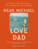 Dear Michael Love Dad
