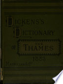 Dickens s Dictionary of the Thames   11 eds  2 issues for 1889   Book PDF