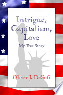 Intrigue, Capitalism, Love : ...