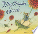 Miss Maple s Seeds