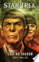 Star Trek  Cast No Shadow