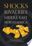 Shocks and Rivalries in the Middle East and North Africa Book PDF
