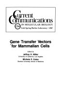 Gene Transfer Vectors For Mammalian Cells book