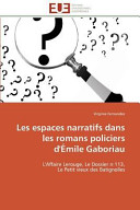 Les espaces narratifs dans les romans policiers d'Émile Gaboriau