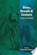 Bone  Breath   Gesture