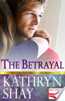 The Betrayal : pilot, a hotshot lawyer, a...