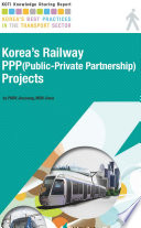 Korea's Railway PPP(Public-Private Partnership) Projects