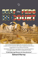 Beat The Feds In Court