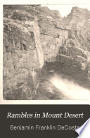 Rambles in Mount Desert With Sketches of Travel on the New England Coast, from Isles of Shoals to Grand Menan