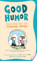 Good Humor  God s Kids Say the Funniest Things