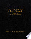 The Travel Diaries of Albert Einstein Book PDF
