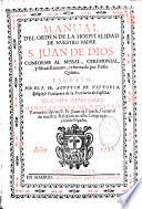 Manual de la orden de la hospitalidad de nuestro P. S. Juan de Dios, conforme al missal, ceremonial...romano