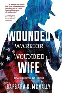 Wounded Warrior  Wounded Wife