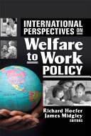 International Perspectives on Welfare to Work Policy