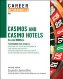 Career Opportunities in Casinos and Casino Hotels Industry And Includes Appendixes Covering