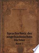 Sprachschatz der angels?chsischen Dichter