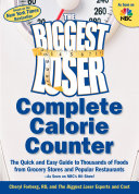 The Biggest Loser Complete Calorie Counter Counts For More Than 5 000 Foods Millions