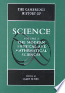 The Cambridge History of Science  Volume 5  The Modern Physical and Mathematical Sciences
