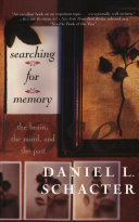 Searching For Memory : than our ability to enshrine...