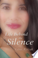 Life Behind the Silence