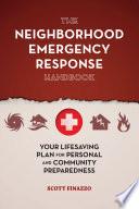 The Neighborhood Emergency Response Handbook