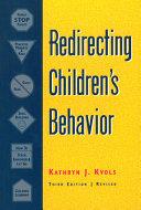Redirecting Children s Behavior