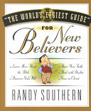 The World s Easiest Guide for New Believers