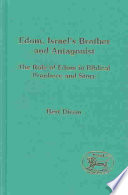 Edom  Israel s Brother and Antagonist