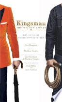 Kingsman The Golden Circle The Official Movie Novelization