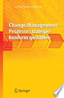 Change Management   Prozesse strategiekonform gestalten