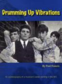 Drumming Up Vibrations