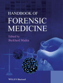 Handbook Of Forensic Medicine : interact. this book covers diverse...