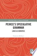 Peirce   s Speculative Grammar