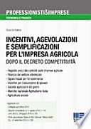 Incentivi, agevolazioni e semplificazioni per l'impresa agricola