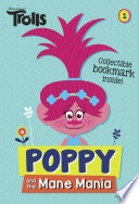 Poppy And The Mane Mania Dreamworks Trolls Chapter Book 1