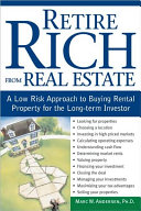 Retire Rich from Real Estate And Are Thinking About Buying Your First Rental