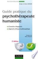 Guide pratique du psychoth  rapeute humaniste   2e   dition