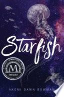 Starfish by Akemi Dawn Bowman