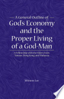 A General Outline of God s Economy and the Proper Living of a God Man
