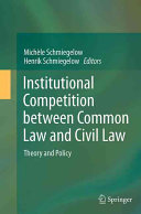 Institutional Competition between Common Law and Civil Law